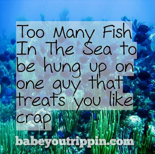 Too_Many_Fish_In_The_Sea_Quote