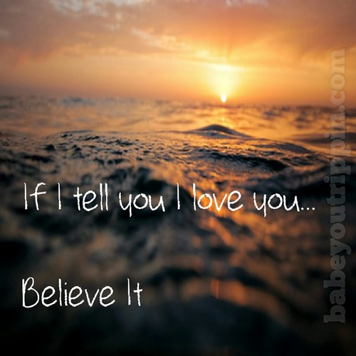If_I_Tell_You_I_Love_You_Quote
