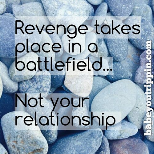 Revenge_Takes_Place_In_A_Battlefield_Quote