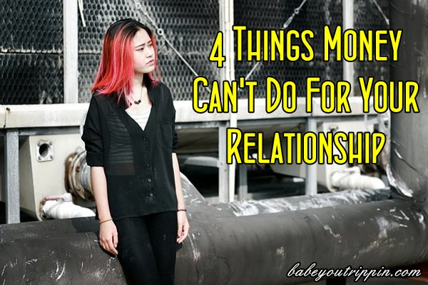 4_Things_Money_Can't_Do_For_Your_Relationship