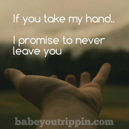 If_You_Take_My_Hand_Quote