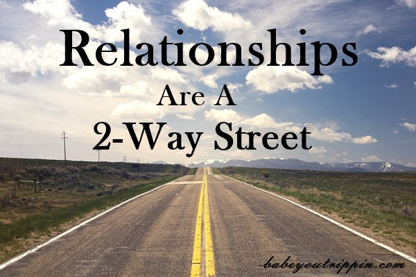 Relationships_Are_A_Two_Way_Street